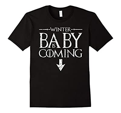 Funny Humor Maternity Shirts Sayings- Winter Baby is Coming