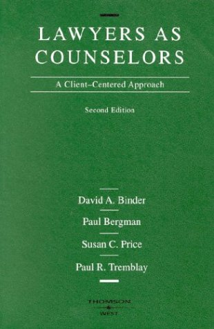 Book cover from Lawyers as Counselors: A Client-Centered Approach (American Casebook Series) by David A. Binder
