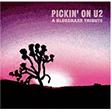 Pickin on U2: A Bluegrass Tribute