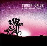 Pickin on U2: A Bluegrass Tribute