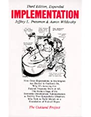 Implementation: How Great Expectations in Washington Are Dashed in Oakland; Or, Why It's Amazing that Federal Programs Work at All, This Being a Saga of the Economic Development Administration as Told by Two Sympathetic Observers Who Seek to Build Morals on a Foundation