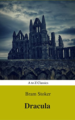 Dracula (Best Navigation, Active TOC) (A to Z Classics)