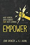 img - for Empower: What Happens When Students Own Their Learning book / textbook / text book