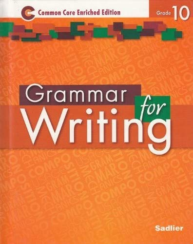 Grammar for Writing Common Core Enriched Edition: Grade 10