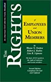 img - for The Rights of Employees and Union Members, Second Edition: The Basic ACLU Guide to the Rights of Employees and Union Members (ACLU Handbook) book / textbook / text book