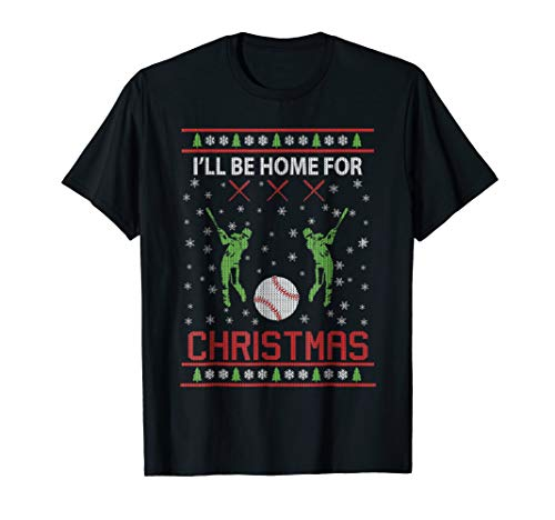 I'll Be Home for Christmas Baseball Gift Shirts -