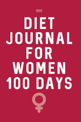 Diet Journal for Women 100 Days: Weight Loss Diary