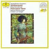 Rimsky-Korsakov: Scheherazade, Borodin: Polovtsian Dances