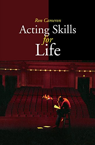 Acting Skills for Life: Third Edition