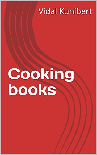 Cooking books by Vidal Kunibert