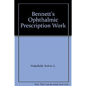 Bennett's Ophthalmic Prescription Work