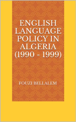Amazon english language policy in algeria 1990 1999 ebook english language policy in algeria 1990 1999 by bellalem fouzi fandeluxe Gallery