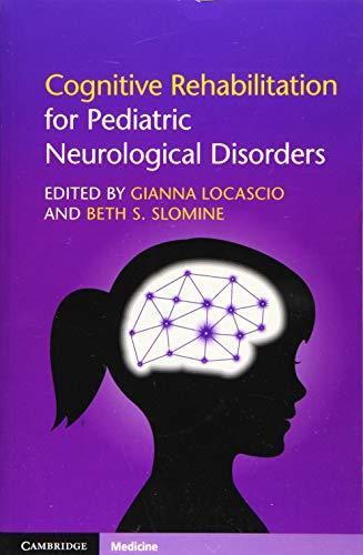 Cognitive Rehabilitation for Pediatric Neurological Disorders