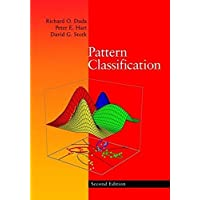 Pattern Classification: Pattern Classification Pt.1 (A Wiley-Interscience publication)