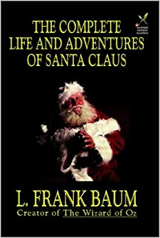 Book The Complete Life and Adventures of Santa Claus