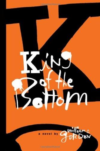 Download King of the Bottom: A Novel pdf