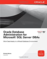Oracle Database Administration for Microsoft SQL Server DBAs