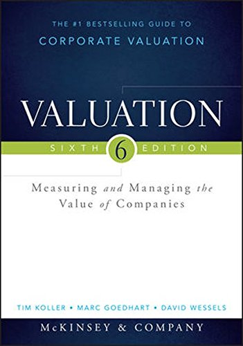 Valuation: Measuring and Managing the Value of Companies (Wiley Finance) by Wiley