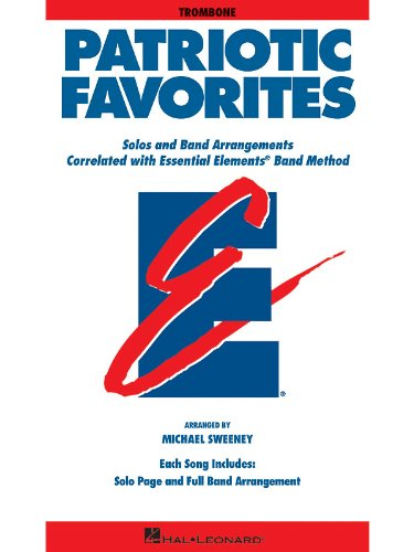 Essential Elements Correlated Arrangements - Patriotic Favorites - Trombone - Essential Elements Band Folios - Bk