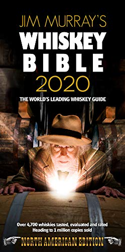 Jim Murray's Whiskey Bible 2020: North American Edition by Jim Murray
