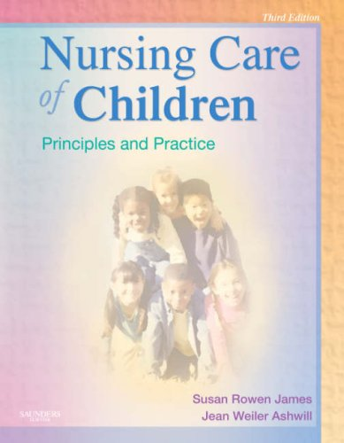 Nursing Care of Children: Principles and Practice