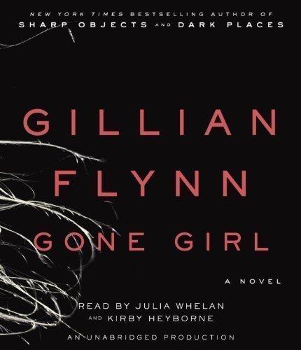 By Gillian Flynn: Gone Girl: A Novel [Audiobook] [AUDIO CD]