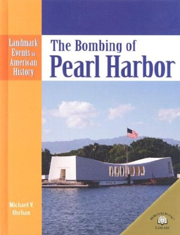 Read Online The Bombing of Pearl Harbor (Landmark Events in American History) pdf