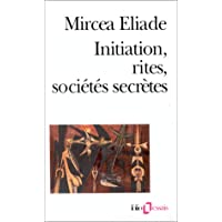Initiation Rites Societ (Folio Essais) (English and French Edition)