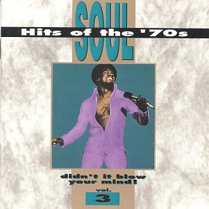 (Soul Hits of the 70's Vol 03)