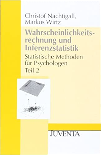 Wahrscheinlichkeitsrechnung und Inferenzstatistik: Statistische Methoden für Psychologen 2