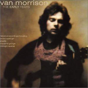 Early Years by Van Morrison - Cd Mastersong