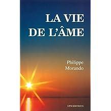 La vie de l'âme (French Edition)