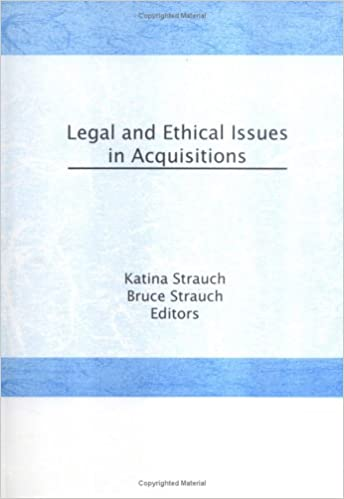 Legal and Ethical Issues in Acquisitions