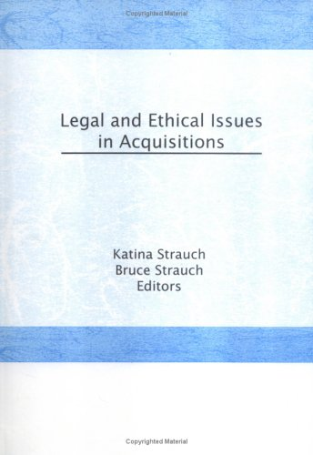 Legal and Ethical Issues in Acquisitions by Routledge