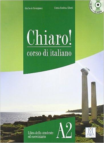 Chiaro! Livello A2. Corso Di Italiano Descargar PDF Ahora