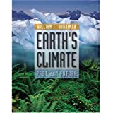 Earth's Climate - Past and Future - 1st (First) Edition
