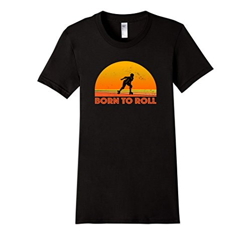 Women's Born To Roll Roller Derby Girl T - Professional Roller Skating Shopping Results