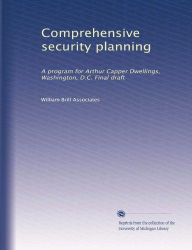 Comprehensive security planning: A program for Arthur Capper Dwellings, Washington, D.C. Final draft