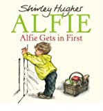 [ Alfie Gets in First (Alfie) by Hughes, Shirley ( Author ) Jul-2009 Paperback ]