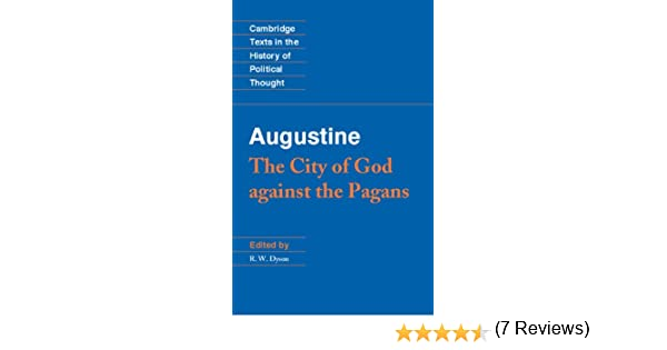 Augustine the city of god against the pagans cambridge texts in cambridge texts in the history of political thought kindle edition by augustine r w dyson politics social sciences kindle ebooks amazon fandeluxe Choice Image