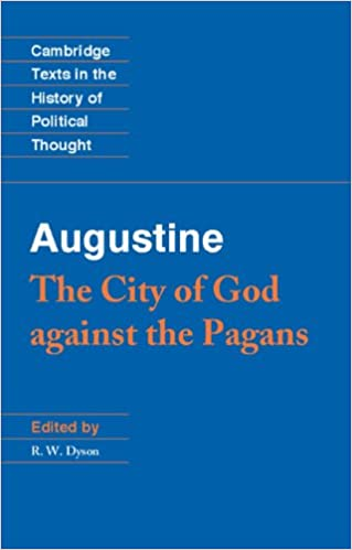Augustine the city of god against the pagans cambridge texts in augustine the city of god against the pagans cambridge texts in the history of political thought kindle edition fandeluxe Choice Image