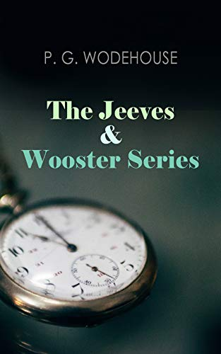 - The Jeeves & Wooster Series: The Glorious Adventures of Bertie Wooster & His Valet Reginald Jeeves: Leave it to Jeeves, Jeeves and the Unbidden Guest, ... the Springtime, Aunt Agatha Takes the Count