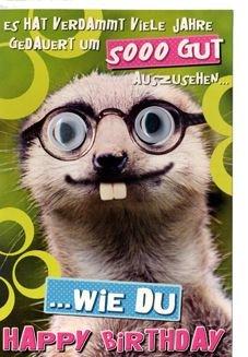 Karte Geburtstag Humor Lustiges Tier Mit Spruch Aufgesetzte
