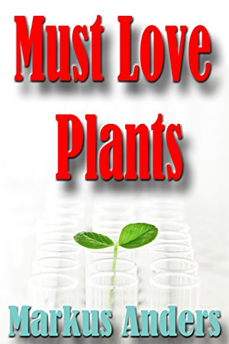 Must Love Plants
