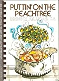 Puttin' on the Peachtree, Junior League Of Dekalb County, 0918544696