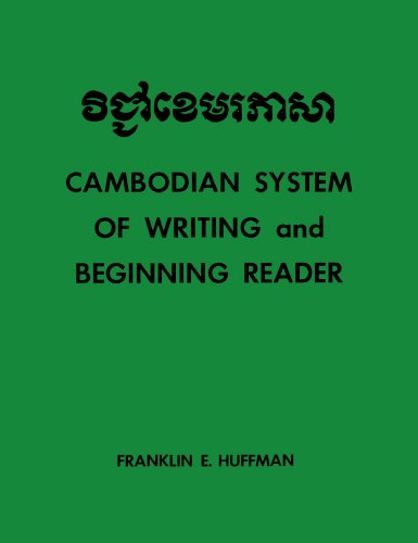 Cambodian System of Writing and Beginning Reader (Yale Language Series)...