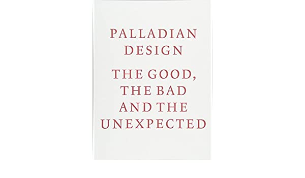 Amazon palladian design the good the bad and the unexpected amazon palladian design the good the bad and the unexpected 9781859466278 riba publishing books fandeluxe Gallery