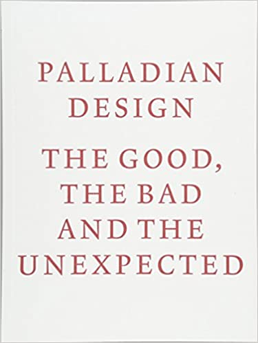 Amazon palladian design the good the bad and the unexpected palladian design the good the bad and the unexpected 1st edition fandeluxe Gallery