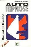 Auto Hipnose - Manual Do Usuario - 8586356239