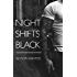 Night Shifts Black